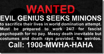 Wanted Ad - Evil genius